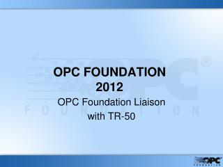 OPC FOUNDATION 2012