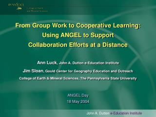 From Group Work to Cooperative Learning: Using ANGEL to Support