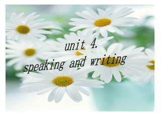 unit 4. speaking and writing