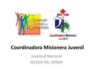 Coordinadora Misionera Juvenil
