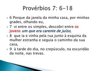 Provérbios 7: 6-18