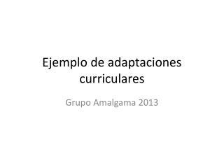 Ejemplo de adaptaciones curriculares