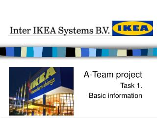 A-Team project Task 1.  Basic information