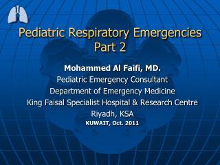Pediatric Respiratory Emergencies Part 2