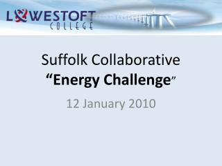 "Suffolk Collaborative ""Energy Challenge """
