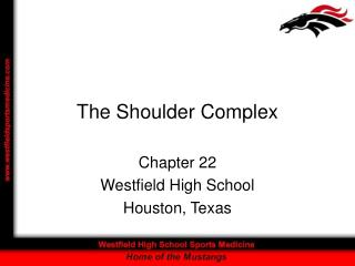 The Shoulder Complex