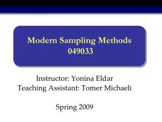 Modern Sampling Methods  049033