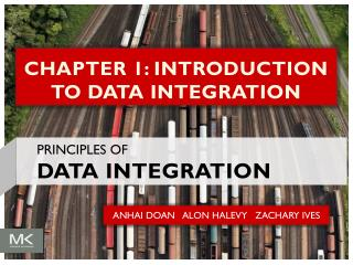 CHAPTER 1: INTRODUCTION TO DATA INTEGRATION