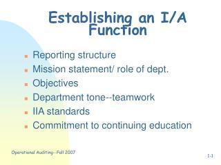 Establishing an I/A Function