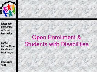 Open Enrollment & Students with Disabilities