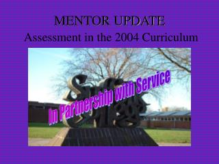 MENTOR UPDATE Assessment in the 2004 Curriculum