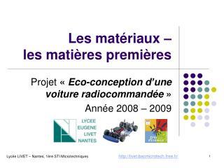 Les matériaux – les matières premières