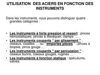 UTILISATION  DES ACIERS EN FONCTION DES INSTRUMENTS