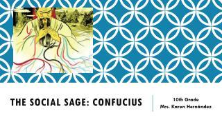 The  social  sage :  confucius