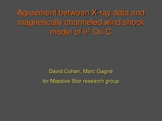 Agreement between X-ray data and magnetically channeled wind shock model of  q 1  Ori C