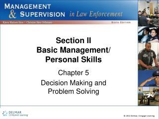 Section II Basic Management/ Personal Skills