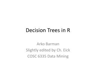Decision Trees in R