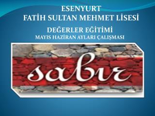 ESENYURT FATİH SULTAN MEHMET LİSESİ
