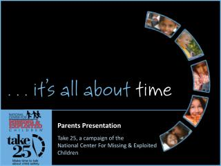 Parents Presentation Take 25, a campaign of the National Center For Missing & Exploited Children
