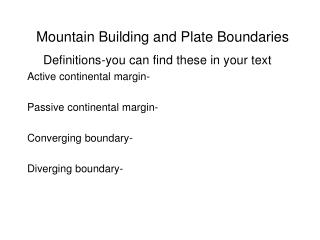 Mountain Building and Plate Boundaries