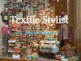 Textile Stylist