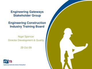 Engineering Gateways Stakeholder Group Engineering Construction Industry Training Board
