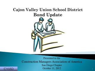 Cajon Valley Union School District  Bond Update