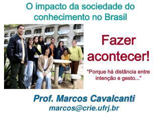 O impacto da sociedade do conhecimento no Brasil