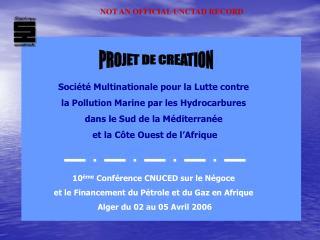 Société Multinationale pour la Lutte contre la Pollution Marine par les Hydrocarbures