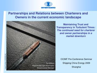 Partnerships and Relations between Charterers and Owners in the current economic landscape