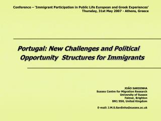 Portugal: New Challenges and Political            Opportunity  Structures for Immigrant s