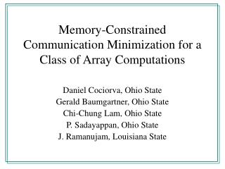 Memory-Constrained Communication Minimization for a Class of Array Computations