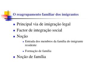 O reagrupamento familiar dos imigrantes