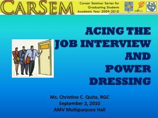 Ms. Christine C.  Quita , RGC September 2, 2010 AMV Multipurpose Hall