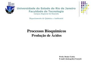 Processos Bioquímicos Produção de Ácidos