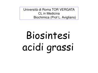Biosintesi acidi grassi