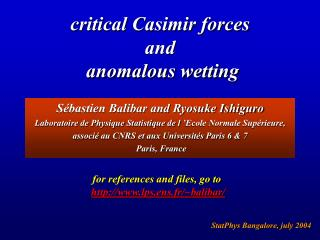 Critical Casimir forces  and  anomalous wetting