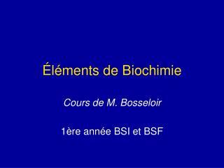Éléments de Biochimie