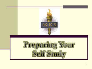 Preparing Your Self Study
