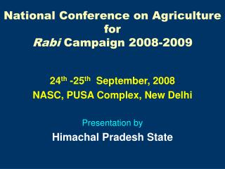 National Conference on Agriculture for  Rabi  Campaign 2008-2009