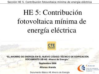 HE 5: Contribución fotovoltaica mínima de energía eléctrica