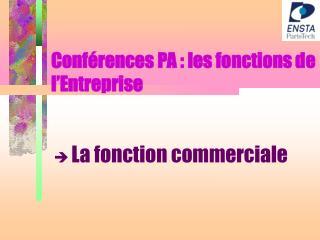 Conférences PA : les fonctions de l'Entreprise