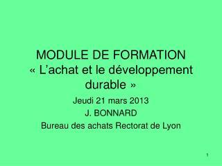 MODULE DE FORMATION ��L�achat et le d�veloppement durable��