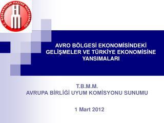 T.B.M.M. AVRUPA BİRLİĞİ UYUM KOMİSYONU  SUNUMU