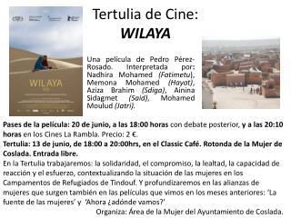 Tertulia de Cine: WILAYA