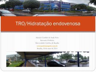 TRO/Hidratação endovenosa