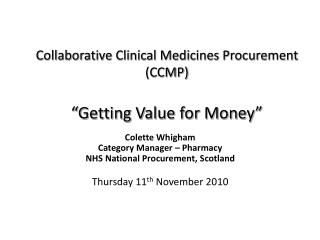Collaborative Clinical Medicines Procurement CCMP    Getting Value for Money