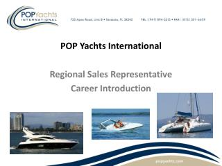 POP Yachts International Regional Sales Representative Career Introduction