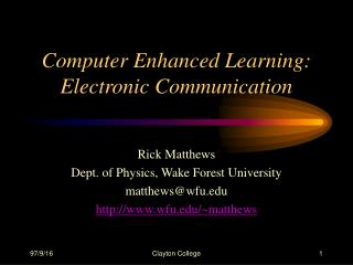 Computer Enhanced Learning: Electronic Communication