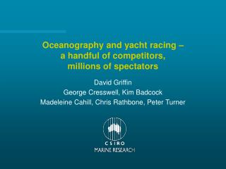 Oceanography and yacht racing – a handful of competitors, millions of spectators